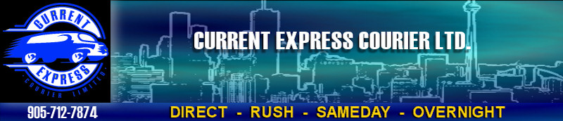 Current Express Courier service in Mississauga, Toronto, GTA
